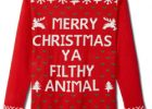Ya Filthy Animal Christmas Sweater